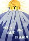 Peace, Paix, Paz, Frieden